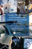Human Performance In Automated And Autonomous Systems  Two Volume Set