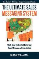 The Ultimate Sales Messaging System