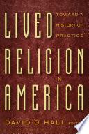 Lived Religion in America