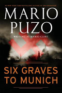 Six Graves to Munich Book