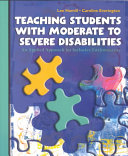 Teaching Students with Moderate to Severe Disabilities