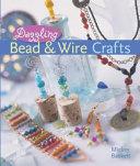 Dazzling Bead   Wire Crafts
