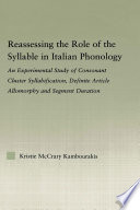 Reassessing the Role of the Syllable in Italian Phonology