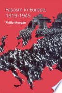 Fascism in Europe  1919   1945