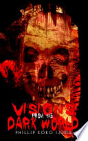 Free Visions from the Dark World Read Online