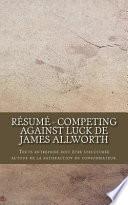 Résumé - Competing Against Luck de James Allworth
