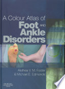 A Colour Atlas of Foot and Ankle Disorders Book