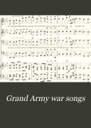 Grand Army War Songs