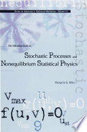 An Introduction to Stochastic Processes and Nonequilibrium Statistical Physics Book