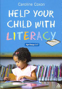 Help Your Child With Literacy Ages 3 7