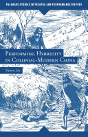 Pdf Performing Hybridity in Colonial-Modern China Telecharger