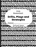 Kids Basketball Drills  Plays and Strategies Dates