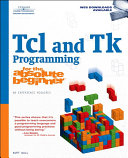 Tcl and Tk Programming for the Absolute Beginner Book