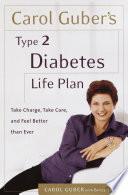 Carol Guber s Type 2 Diabetes Life Plan
