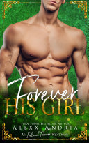 Forever His Girl (An Ireland Forever Short Story) Book