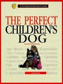 The Perfect Children s Dog