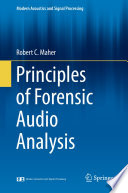 Principles Of Forensic Audio Analysis Book PDF