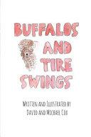 Buffalos and Tire Swings