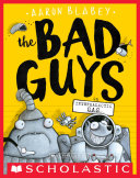 The Bad Guys in Intergalactic Gas  The Bad Guys  5