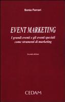 Event marketing. I grandi eventi e gli eventi speciali come strumenti di marketing