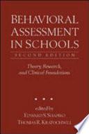 Behavioral Assessment in Schools