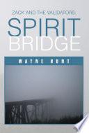 Zack and the Validators  Spirit Bridge
