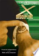 The X Discipline