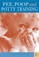 Pee, Poop, and Potty Training