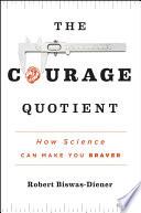 The Courage Quotient