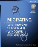 Migrating from Microsoft Windows NT Server 4.0 to Windows Server 2003