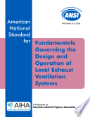 Ansi Aiha Z9 2 2006 Fundamentals Governing The Design And Operation Of Local Exhaust Ventilation Systems Book PDF