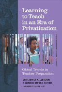 Learning to Teach in an Era of Privatization