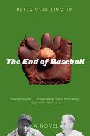 The End of Baseball