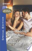 Vegas Wedding  Weaver Bride