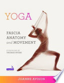Yoga  Fascia  Anatomy and Movement