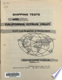 Shipping Tests with California Citrus Fruit from Los Angeles to Rotterdam