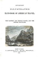 Appleton's Illustrated Hand-book of American Travel