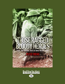 Pdf Those Ragged Bloody Heroes