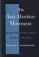 The Anti Abortion Movement