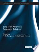 Sino Latin American Economic Relations