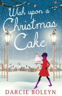 Wish Upon A Christmas Cake [Pdf/ePub] eBook