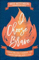 I Choose Brave