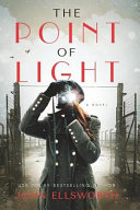 link to The point of light : a novel in the TCC library catalog