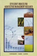 Efficiency Indices for Agriculture Management Research