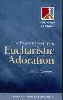 Prayerbook for Eucharistic Adoration