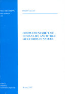 Complementarity of Human Life and Other Life Forms in Nature