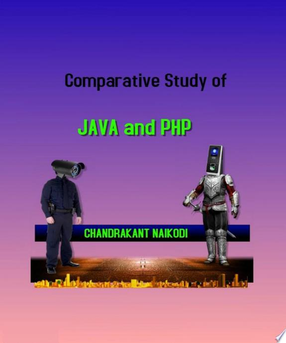 Comparative Study of Java and PHP
