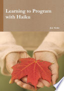Learning To Program With Haiku