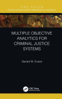 Multiple Objective Analytics for Criminal Justice Systems Pdf/ePub eBook