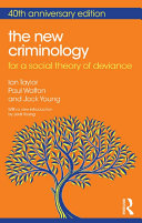 The New Criminology